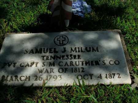 MILUM  (VETERAN 1812), SAMUEL JAMES - Boone County, Arkansas | SAMUEL JAMES MILUM  (VETERAN 1812) - Arkansas Gravestone Photos