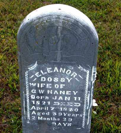 NANEY, ELEANOR DOSSY - Boone County, Arkansas | ELEANOR DOSSY NANEY - Arkansas Gravestone Photos