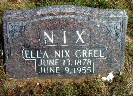 NIX CREEL, ELLA - Boone County, Arkansas   ELLA NIX CREEL - Arkansas Gravestone Photos