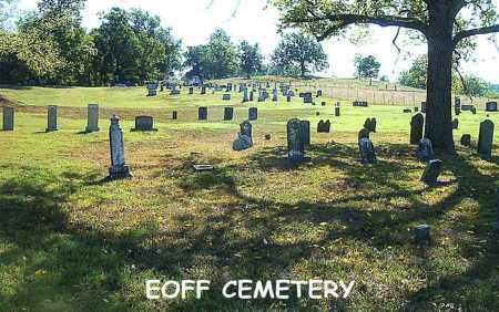 *EOFF CEMETERY OVERVIEW,  - Boone County, Arkansas    *EOFF CEMETERY OVERVIEW - Arkansas Gravestone Photos