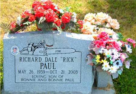 PAUL, RICHARD DALE    (RICK) - Boone County, Arkansas | RICHARD DALE    (RICK) PAUL - Arkansas Gravestone Photos