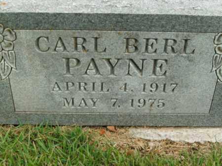 PAYNE, CARL BERL - Boone County, Arkansas | CARL BERL PAYNE - Arkansas Gravestone Photos