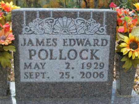 POLLOCK, JAMES EDWARD - Boone County, Arkansas | JAMES EDWARD POLLOCK - Arkansas Gravestone Photos