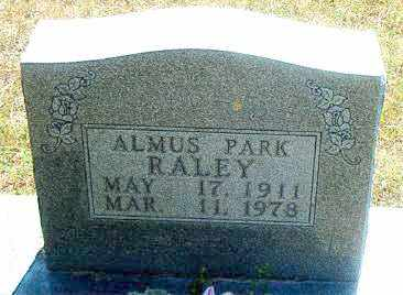 RALEY, ALMUS PARK - Boone County, Arkansas   ALMUS PARK RALEY - Arkansas Gravestone Photos