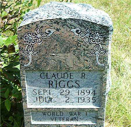 RIGGS  (VETERAN WWI), CLAUDE R. - Boone County, Arkansas | CLAUDE R. RIGGS  (VETERAN WWI) - Arkansas Gravestone Photos