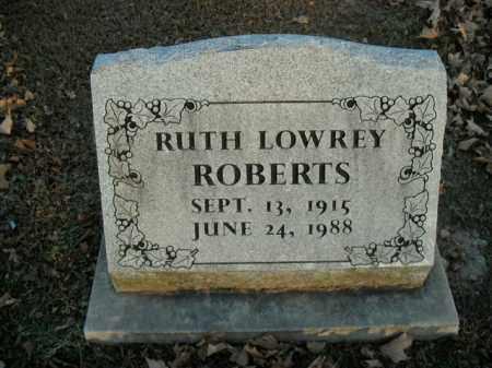 LOWREY ROBERTS, RUTH - Boone County, Arkansas | RUTH LOWREY ROBERTS - Arkansas Gravestone Photos