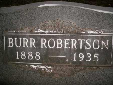 ROBERTSON, BURR - Boone County, Arkansas | BURR ROBERTSON - Arkansas Gravestone Photos