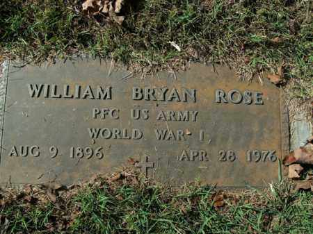 ROSE  (VETERAN WWI), WILLIAM BRYAN - Boone County, Arkansas   WILLIAM BRYAN ROSE  (VETERAN WWI) - Arkansas Gravestone Photos