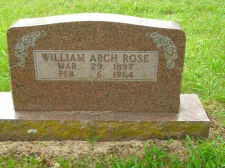 ROSE, WILLIAM ARCH - Boone County, Arkansas | WILLIAM ARCH ROSE - Arkansas Gravestone Photos