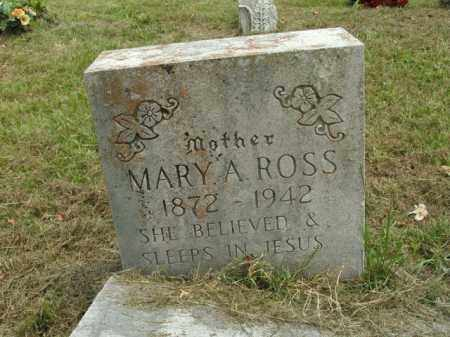 ROSS, MARY A. - Boone County, Arkansas | MARY A. ROSS - Arkansas Gravestone Photos
