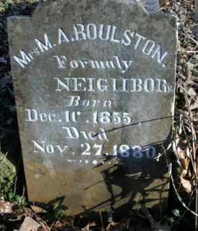 NEIGHBORS ROULSTON, M.A. - Boone County, Arkansas | M.A. NEIGHBORS ROULSTON - Arkansas Gravestone Photos