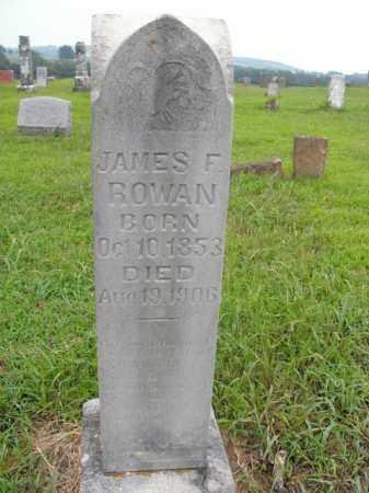 ROWAN, JAMES F. - Boone County, Arkansas | JAMES F. ROWAN - Arkansas Gravestone Photos