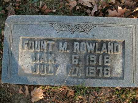 ROWLAND, FOUNT M. - Boone County, Arkansas   FOUNT M. ROWLAND - Arkansas Gravestone Photos