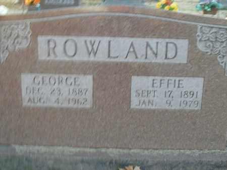 ROWLAND, GEORGE - Boone County, Arkansas | GEORGE ROWLAND - Arkansas Gravestone Photos