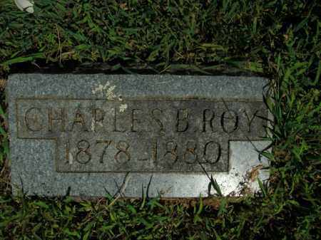 ROY, CHARLES B. - Boone County, Arkansas   CHARLES B. ROY - Arkansas Gravestone Photos