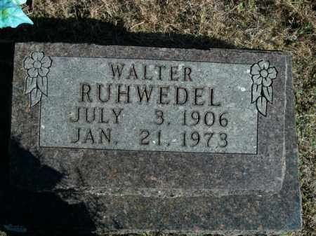 RUHWEDEL, WALTER - Boone County, Arkansas | WALTER RUHWEDEL - Arkansas Gravestone Photos