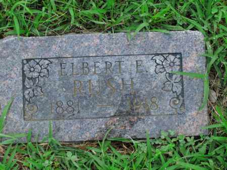 RUSH, ELBERT E. - Boone County, Arkansas | ELBERT E. RUSH - Arkansas Gravestone Photos