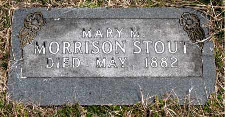 MORRISON STOUT, MARY  M. - Boone County, Arkansas | MARY  M. MORRISON STOUT - Arkansas Gravestone Photos