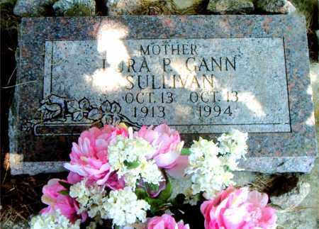 GANN SULLIVAN, LURA P. - Boone County, Arkansas | LURA P. GANN SULLIVAN - Arkansas Gravestone Photos