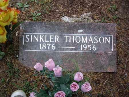 "THOMASON, SINCLAIR ASBURY ""SINKLER"" - Boone County, Arkansas   SINCLAIR ASBURY ""SINKLER"" THOMASON - Arkansas Gravestone Photos"