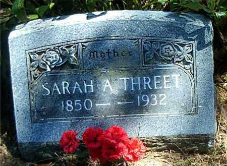 THREET, SARAH  A. - Boone County, Arkansas | SARAH  A. THREET - Arkansas Gravestone Photos