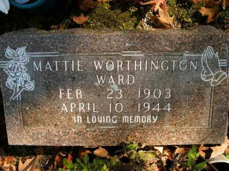 WORTHINGTON WARD, MATTIE - Boone County, Arkansas | MATTIE WORTHINGTON WARD - Arkansas Gravestone Photos