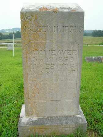 WEAVER, J.M. - Boone County, Arkansas | J.M. WEAVER - Arkansas Gravestone Photos