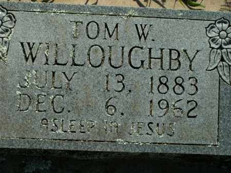 WILLOUGHBY, TOM W. - Boone County, Arkansas | TOM W. WILLOUGHBY - Arkansas Gravestone Photos