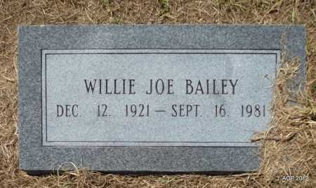 BAILEY, WILLIE JOE - Bradley County, Arkansas | WILLIE JOE BAILEY - Arkansas Gravestone Photos