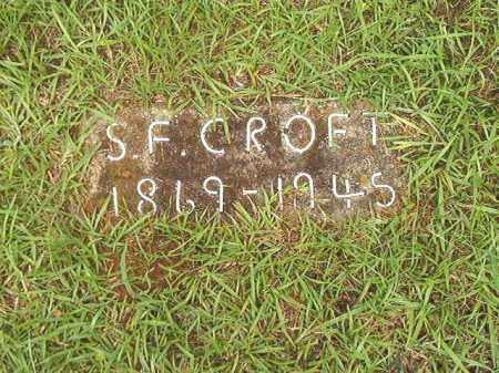 CROFT, S F - Bradley County, Arkansas   S F CROFT - Arkansas Gravestone Photos