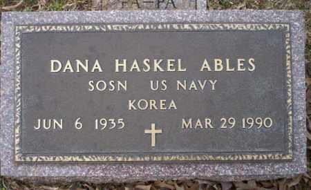 ABLES  (VETERAN KOR), DANA HASKEL - Calhoun County, Arkansas | DANA HASKEL ABLES  (VETERAN KOR) - Arkansas Gravestone Photos