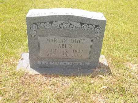 ABLES, MARLAN LOYCE - Calhoun County, Arkansas   MARLAN LOYCE ABLES - Arkansas Gravestone Photos