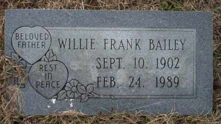 BAILEY, WILLIE FRANK - Calhoun County, Arkansas | WILLIE FRANK BAILEY - Arkansas Gravestone Photos