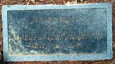 BRADFORD, INFANT ELBERT - Calhoun County, Arkansas | INFANT ELBERT BRADFORD - Arkansas Gravestone Photos