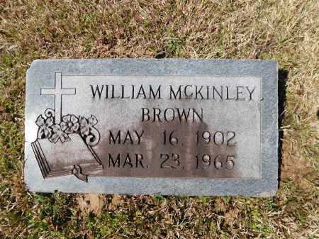 BROWN, WILLIAM MCKINLEY - Calhoun County, Arkansas   WILLIAM MCKINLEY BROWN - Arkansas Gravestone Photos