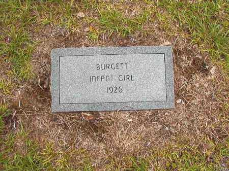 BURGETT, INFANT GIRL - Calhoun County, Arkansas | INFANT GIRL BURGETT - Arkansas Gravestone Photos