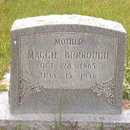 BURROUGH, MAGGIE - Calhoun County, Arkansas   MAGGIE BURROUGH - Arkansas Gravestone Photos