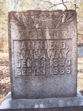 CALAWAY, ANNIE B - Calhoun County, Arkansas | ANNIE B CALAWAY - Arkansas Gravestone Photos