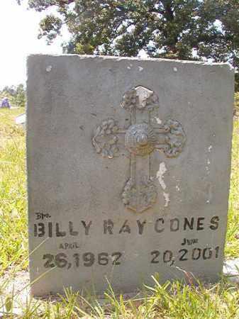 CONES, BILLY RAY - Calhoun County, Arkansas   BILLY RAY CONES - Arkansas Gravestone Photos
