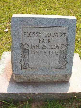 COLVERT FAIR, FLOSSY - Calhoun County, Arkansas | FLOSSY COLVERT FAIR - Arkansas Gravestone Photos