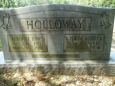 HOLLOWAY, GEORGE REQUEA - Calhoun County, Arkansas | GEORGE REQUEA HOLLOWAY - Arkansas Gravestone Photos