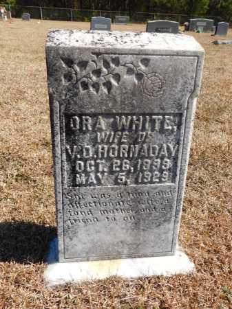 WHITE HORNADAY, ORA - Calhoun County, Arkansas | ORA WHITE HORNADAY - Arkansas Gravestone Photos
