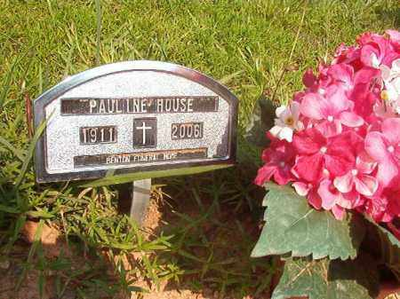 HOUSE, PAULINE - Calhoun County, Arkansas | PAULINE HOUSE - Arkansas Gravestone Photos