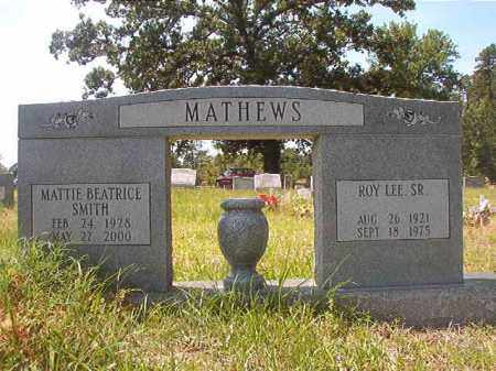 MATHEWS, SR, ROY LEE - Calhoun County, Arkansas | ROY LEE MATHEWS, SR - Arkansas Gravestone Photos