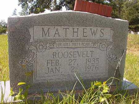 MATHEWS, ROOSEVELT - Calhoun County, Arkansas | ROOSEVELT MATHEWS - Arkansas Gravestone Photos