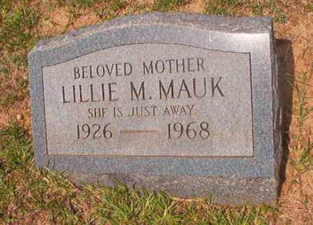 MAUK, LILLIE M - Calhoun County, Arkansas | LILLIE M MAUK - Arkansas Gravestone Photos