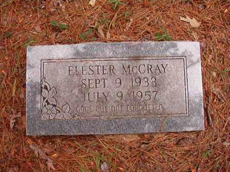 MCCRAY, ELESTER - Calhoun County, Arkansas | ELESTER MCCRAY - Arkansas Gravestone Photos
