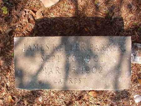 PARKER, JAMES KELLER - Calhoun County, Arkansas | JAMES KELLER PARKER - Arkansas Gravestone Photos