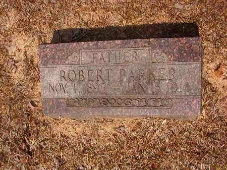 PARKER, ROBERT - Calhoun County, Arkansas | ROBERT PARKER - Arkansas Gravestone Photos