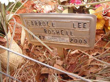 ROSHELL, CARROLL LEE - Calhoun County, Arkansas | CARROLL LEE ROSHELL - Arkansas Gravestone Photos